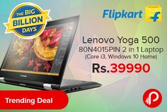 Flipkart #Trending #Deal is offering Lenovo Yoga 500 80N4015PIN 2 in 1 Laptop (Core i3, Windows 10 Home) Just at Rs.39990. Intel Core i3 Processor 5th Gen, 4 GB DDR3 RAM, 64 bit Windows 10 OS, 1 TB HDD, 14 inch Touchscreen Display, 1 Year Onsite Warranty. Lenovo Yoga 500 makes computing stylish and effortless. Featuring a 360-degree flip-and-fold design,  http://www.paisebachaoindia.com/lenovo-yoga-500-80n4015pin-2-in-1-laptop-core-i3-windows-10-home-just-at-rs-39990-flipkart/