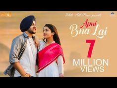 Apni Bna Lai (Full Song) Mehtab Virk Feat. Sonia Maan | Latest Punjabi Songs | White Hill Music - YouTube