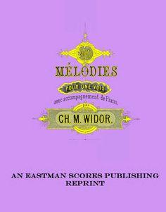 Widor, Charles Marie : 40 melodies pour une voix, avec accompagnement de piano