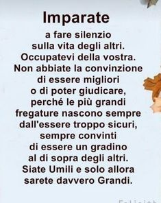 GIUSTO Favorite Quotes, Best Quotes, Good Sentences, Italian Quotes, Bitch Quotes, Lesson Quotes, Words Worth, Note To Self, Woman Quotes