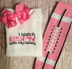 PINK I watch ESPN with my Daddy Onesie, Football Leggings, and Bow Set. Hope this I'd still around in 2-3 yrs.