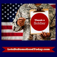 Thank a Soldier Challenge - Let's let our servicemen and servicewomen know how much we appreciate them!