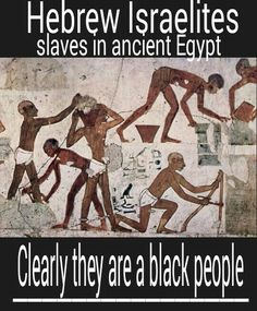 From the walls of Egypt. HEBREW ISRAELITES as slaves making mud bricks. In Ancient Egypt. Clearly like ALL the other proof. They are a BLACK race of people. Just like the bible also saids they are #HebrewIsraelites spreading TRUTH #ISRAELisBLACK