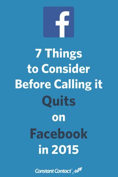 7 Things to Consider Before Calling it Quits on #Facebook in 2015 #socialmedia
