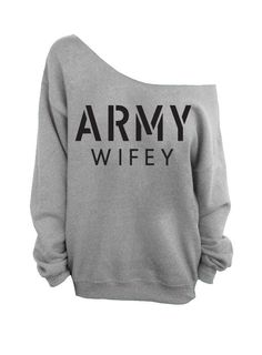Hey, I found this really awesome Etsy listing at https://www.etsy.com/listing/187384734/army-wifey-slouchy-oversized-sweatshirt ...this too!