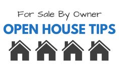 For Sale By Owner Open House Tips - http://houstonlong.com/for-sale-by-owner-open-house-tips/
