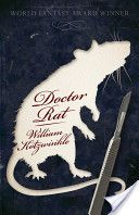 """Read """"Doctor Rat"""" by William Kotzwinkle available from Rakuten Kobo. This World Fantasy Award winner in the vein of Animal Farm delves into a lab worthy of a mad Nazi scientist—but run by a. Dr Williams, Horror Books, Margaret Atwood, American Literature, Free Kindle Books, Book Nooks, Fantasy Books, Great Books, Rats"""