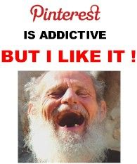 Pinterest is ADDICTIVE but i like it !