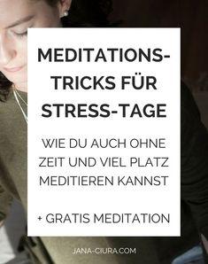 Kleine Achtsamkeits-Tricks für den Alltag helfen dir auch an einem hektischen Tag Ruhe zu finden. So kannst du Meditation in deinen Tag bringen, wenn du viel um die Ohren hast. | jana-ciura.com