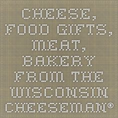 The best in local award-winning cheese, specialty meats and handcrafted pastries and confections. Specialty Meats, Wisconsin Cheese, Cheese Food, Recipe Sites, Food Gifts, Allrecipes, Italian Recipes, Bakery, Sweet