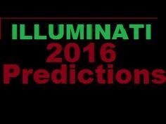 Illuminati 2016: Predictions!! We must reach mass awareness! WATCH NOW!!!