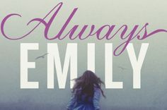 Always Emily, a YA novel that involves Emily and Charlotte Bronte in a mystery