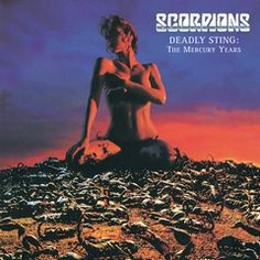 Scorpions - Deadly Sting: The Mercury Years (US release) - 1997 Scorpions Album Covers, Scorpions Albums, Music Album Covers, Music Albums, Singing Games, Classic Album Covers, Rock Posters, Greatest Hits, Cover Art