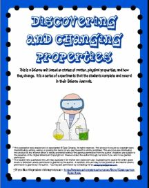 Discovering And Changing Properties - This is a Science Unit based on the Common Core. It teaches states of matter, what properties are, and how properties can change. There are 8 lessons included in this packet. $