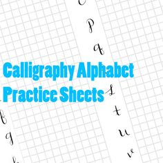 Printable Calligraphy Practice Alphabet - free download for calligraphy practice.