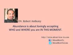 Details here: http://www.about-how-to.com/  Do something different today. Invest in the most invaluable asset in your life. Not your home, not your car, not your retirement, but in YOU! ~ Dr Robert Anthony  Discover how to use the power of Instant Self-Hypnosis to change your blueprint in minutes instead of months or years.