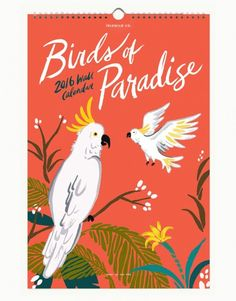 Birds of Paradise Calendar at violetteboutique.com