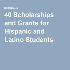40 Scholarships and Grants for Hispanic and Latino Students