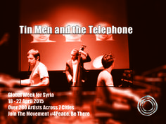 Tin Men and the Telephone is a dutch band. Musicians:  Tony Roe – piano Borislav Petrov – drums Lucas Dols – double bass Tin Men and the Telephone have received rave reviews from major newspapers and magazines, which praise the group's originality and endless creativity: seductive, funny, challenging, wicked, but always with great musical depth and strong rhythms.