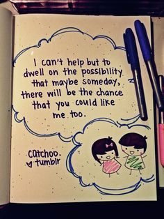 quotes quote drawings drawing easy boyfriend chance help couple someday dwell possibility maybe could too cant story creative discover sweet