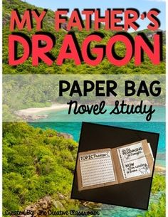Students+love+novel+studies+especially+My+Father's+Dragon.+This+interactive+paper+bag+book+can+be+put+together+as+the+students+read+and+follow+along+with+the+story+chapter+by+chapter.+These+books+are+easy+to+put+together+and+a+great+take+home+scrapbook+to+showcase+what+they+learned.