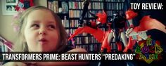 Toy Review: TRANSFORMERS PRIME BEAST HUNTERS Predaking (Voyager Class)