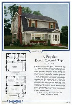 This is a sweet Dutch Colonial with its characteristic gambrel roof, enclosed front entry, and relative large rooms considering its relatively modest footprint of just 26 x 28 feet. Other features include a kitch Dutch Colonial Exterior, Dutch Colonial Homes, Colonial House Plans, New House Plans, House Floor Plans, Vintage House Plans, Vintage Homes, Gambrel Roof, Suburban House