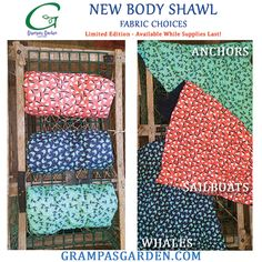 Anchors, Sailboats, and Whales - New limited edition Body Shawls are now available! (While supplies last). Great for Cottage or Beach House. Available in Scented only.