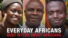 Everyday Africans bust myths about Africans | Global Citizen | https://youtu.be/8QwfwD2BwC4 | Click to watch and share video (1:37).