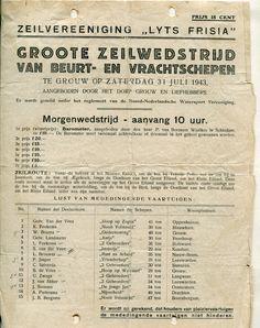 """Op zaterdag 31 juli 1943 zeilden de skûtsjes in de 'Groote zeilwedstrijd voor beurt- en vrachtschepen' in Grou. De morgenwedstrijd startte om tien uur en werd gewonnen door J. Sietema met """"De Jonge Jan"""" uit Oostermeer. Tweede werd U. Zwaga van Langweer met de """"2 Gebroeders"""".  Archief SKS, Tresoar toegang 205-12, inv.nr. 257"""