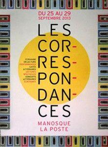 Les Correspondances de Manosque fêtent cette année leur quinzième édition, du 25 au 29 septembre.
