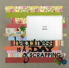 Single page ~ one horizontal photo; happiness is...; washi tape; scraps