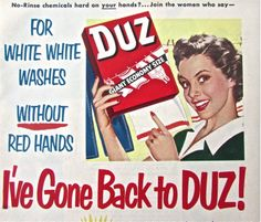 1950s Vintage Advertising . DUZ  Not sure where this gal went, but she's gone back to DUZ !  #vintage #advertising #1950s #cleaning #does #homemaker #midcentury #atomic