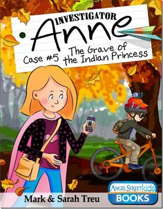 Investigator Anne Book #5 - The Grave of the Indian Princess