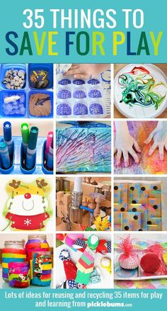 35 things to save for play - a huge list of items to reuse and recycle and loads of ideas for how to use them for art, crafts, play and learning. Projects For Kids, Crafts For Kids, Art Crafts, Kids Diy, 4 Kids, Decor Crafts, Diy Projects, Toddler Fun, Toddler Preschool