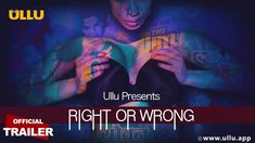 Right Or Wrong Hindi Webseries Complete in HD