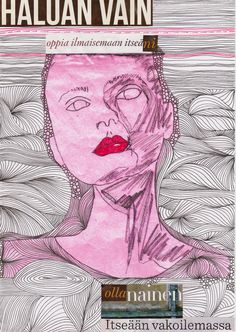 i just want to learn how to express myself, be a woman spying on herself by Piia Myller Collage Art, Collages, Original Art, Woman, The Originals, Illustration, Artist, Artwork, Design