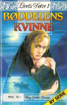 Bøddelens kvinne av May Grethe Lerum May, Romans, Live, Reading, Books, Movies, Movie Posters, Pictures, Painting