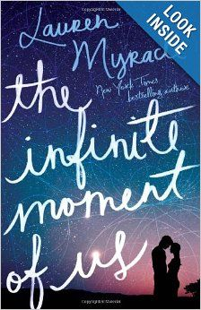12/29 - The Infinite Moment of Us (Myracle) This is a great, romantic read about first love.  Due to content, it is better suited for older teens.  Girls will enjoy it and it's a good YA pick to pass along to adults!
