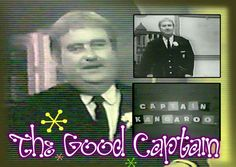 "CAPTAIN KANGAROO - Captain Kangaroo was a popular children's show that ran from 1955 to 1984, excluding a 1964-1965 break.    The show was built around life in the ""Treasure House"". The Treasure House was where Captain Kangaroo would tell many stories, meet many new people, and do silly things with other characters of the show. The Captain had large pockets in his coat, which was where he got his name."