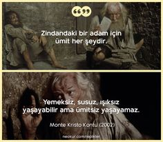 Monte Kristo Kontu ( - Count Of Monte Cristo) Monte Kristo, Movie Lines, Me Tv, Quotable Quotes, Movie Quotes, Cool Words, Book Lovers, Sentences, Quotations