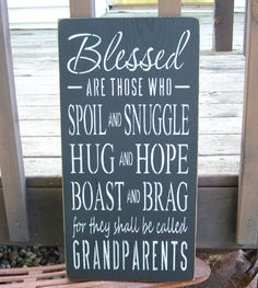 Blessed Grandparents Saying, Hand Stenciled Painted Wood Sign, Typography, Blessed Are Those Who, Spoil, Snuggle, Hug, Hope, Boast, Brag