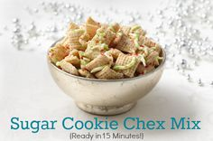 15 minute Sugar Cookie Chex Mix -- so good and so easy! I bet you have almost all the ingredients in your pantry.