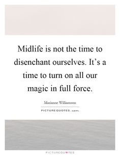Image result for midlife quotes