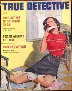 A cover gallery for True Detective Comics Vintage, Vintage Art, Funny Vintage, Vintage Posters, Damsels In Peril, Arte Alien, Serpieri, Pulp Magazine, Magazine Covers