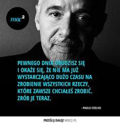 #cytaty #motywacja #quotes #inspiration #motivation #coelho