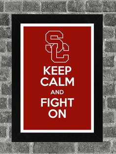 Keep Calm USC Trojans NCAA Print Art 11x17. $14.99, via Etsy. <-- WANT