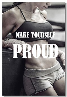 Details about Poster Bodybuilding Men Girl Fitness Workout Quotes Motivational Font Print 01 Make Youself Proud! Sport Fitness, Fitness Goals, Mens Fitness, Muscle Fitness, Fitness Logo, Fitness Plan, Gym Fitness, Fitness Tracker, Muscle Diet