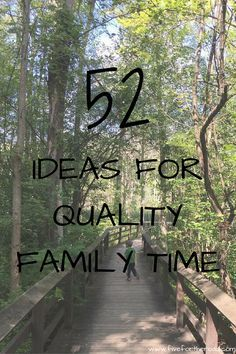 52 Ideas for Quality Family Time