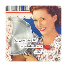 ♥Anne Taintor… and gin.